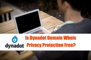 Is Dynadot Domain Whois Privacy Protection Free?